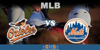 Baltimore OriolesvsNew York Mets